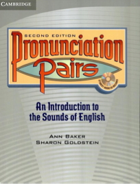Pronunciation Pairs (2nd edition): An introduction to the