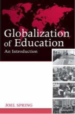 education and the rise of the global economy spring joel